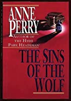 The Sins of the Wolf (William Monk, #5)