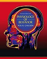 Physiology of Behavior, 9th Edition