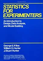 Statistics for Experimenters: An Introduction to Design, Data Analysis, and Model Building