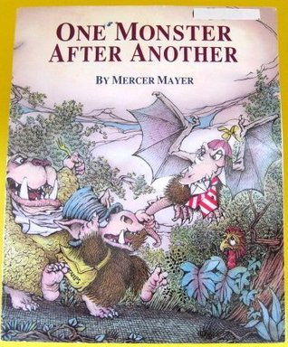 One Monster After Another  by  Mercer Mayer