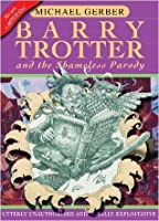 Barry Trotter and the Shameless Parody (Barry Trotter, #1)
