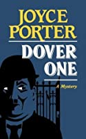 Dover One (Chief Inspector Wilfred Dover Novels)
