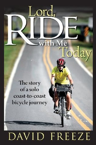 Lord, Ride with Me Today  by  David Freeze
