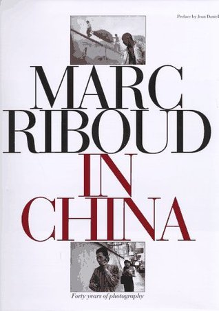 Marc Riboud in China  by  Marc Riboud