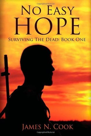 No Easy Hope: 1  by  James N. Cook