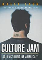 Culture Jam: The Uncooling of America