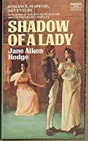 Shadow of a Lady