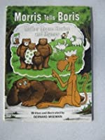 Morris Tells Boris Mother Moose Stories and Rhymes