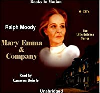 Mary Emma & Company [UNABRIDGED]  (The Little Britches Series)