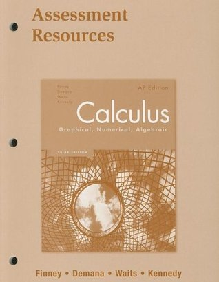 Calculus Assessment Resources Blackline Masters 2007c  by  Prentice Hall