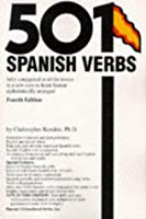 501 Spanish Verbs: Fully Conjugated in All the Tenses in a New Easy-To-Learn Format Alphabetically Arranged