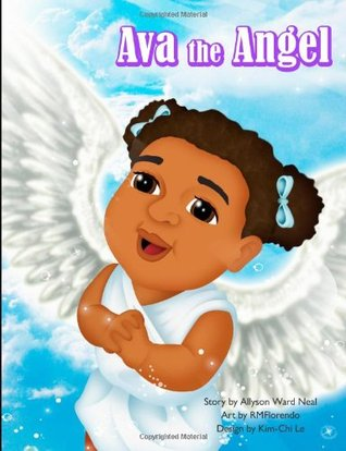 Ava The Angel  by  Allyson Ward Neal