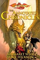 The Annotated Chronicles (Dragonlance: Dragonlance Chronicles)
