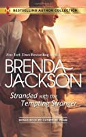 Stranded with the Tempting Stranger: The Executive's Surprise Baby (Harlequin Bestselling Author)