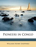 Pioneers in Congo