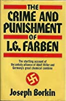 The Crime and Punishment of I.G. Farben