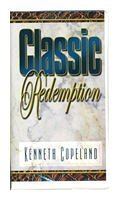 Classic Redemption Kenneth Copeland on 4 Audio Tapes by Kenneth Copeland
