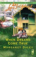 When Dreams Come True (The Ladies of Sweetwater Lake, Book 4) (Love Inspired #339)