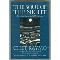 The Soul of the Night: An Astronomical Pilgrimmage