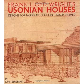 Frank lloyd wright 39 s usonian houses designs for moderate for Frank lloyd wright parents