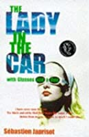 The Lady In The Car With Glasses And Gun