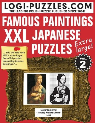 XXL Japanese Puzzles: Famous Paintings (Volume 2)  by  Logi Puzzles