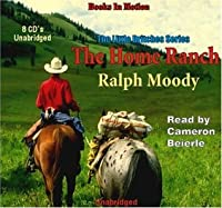 The Home Ranch (The Little Britches Series, #3)