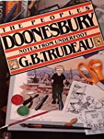 Peoples Doonesbury Notes From Underfoot (Doonesbury Books / By G.B. Trudeau)