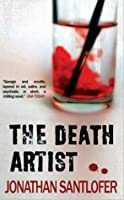 The Death Artist (Death Artists S.)