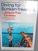 Diving for Sunken Treasure (The undersea discoveries of Jacques-Yves Cousteau)