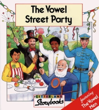Vowel Street Party (Letterland Storybooks)  by  Stephanie Laslett