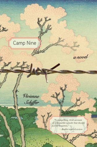 Camp Nine: A Novel Vivienne Schiffer