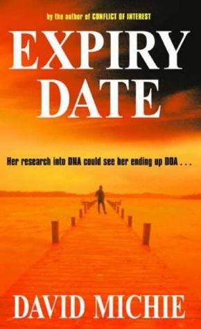 Expiry Date  by  David Michie