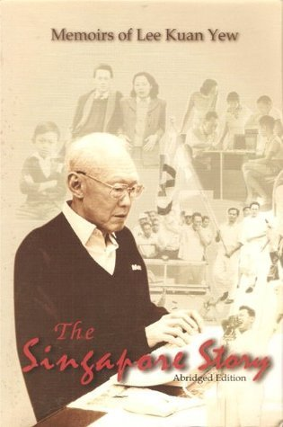 The Singapore Story Abridged Edition  by  Lee Kuan Yew