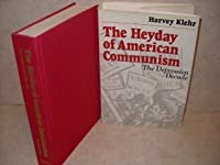 The Heyday of American Communism: The Depression Decade
