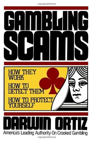Gambling Scams: How They Work, How to Detect Them, How to Protect Yourself  by  Darwin Ortiz
