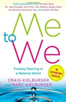 Me to We: Finding Meaning in a Material World