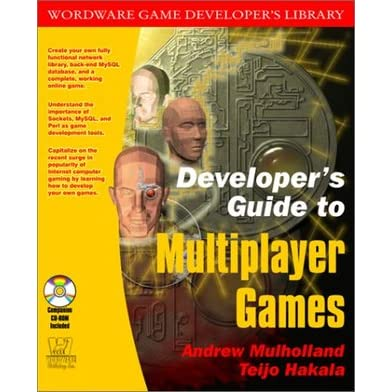Developer's Guide to Multiplayer Games (Wordware Game Developer's Library) - Andrew Mulholland
