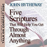 Five Scriptures That Will Help You Get Through Almost Anything