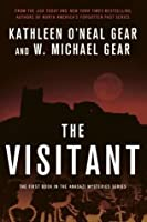 The Visitant: Book I of the Anasazi Mysteries