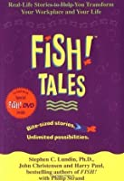 Fish! Tales with DVD: Real-Life Stories to Help You Transform Your Workplace and Your Life