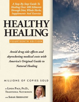 Healthy Healing 14th Edition  by  Linda Page
