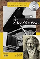 Beethoven with 2 CDs: His Life & Music (Naxos Books)