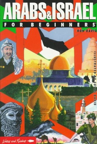 Arabs & Israel for Beginners (Writers and Readers Series) Ron David