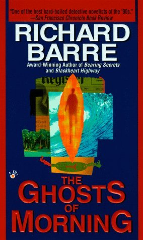 The Ghosts of Morning (Wil Hardesty, #3) Richard Barre