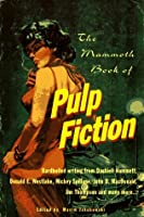 Mammoth Book of Pulp Fiction (The mammoth book series)