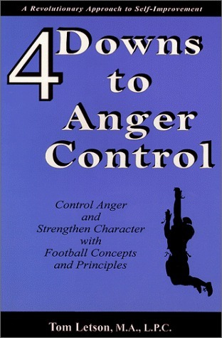 4 Downs to Anger Control  by  Tom Letson