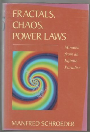 Fractals, Chaos, Power Laws: Minutes from an Infinite Paradise Manfred Robert Schroeder