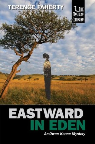 Eastward in Eden: An Owen Keane Mystery  by  Terence Faherty