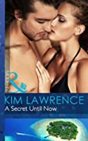 A Secret Until Now (Mills & Boon Modern) (One Night With Consequences - Book 3)